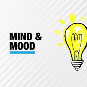 Mind & Mood